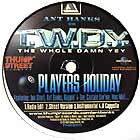 T.W.D.Y.  ft. TOO SHORT, ANT BANKS, RAPPIN' 4-TAY, CAPTAIN SAV'EM, MAC MALL... : PLAYERS HOLIDAY