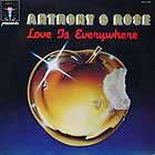 ANTHONY & ROSE : LOVE IS EVERYWHERE