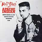 APACHE INDIAN : NUFF VIBES EP