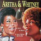 ARETHA FRANKLIN  AND WHITNEY HOUSTON : IT ISN'T, IT WASN'T, IT AIN'T NEVER GONNA BE