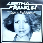 ARETHA FRANKLIN : WHAT A FOOL BELIEVES