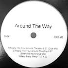 AROUND THE WAY  / TEDDY RILEY : REALLY INTO YOU  / IS IT GOOD TO YOU