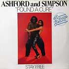ASHFORD & SIMPSON : FOUND A CURE  / STAY FREE