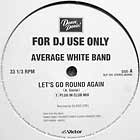 AVERAGE WHITE BAND : LET'S GO ROUND AGAIN  / PICK UP THE PIECES (2000 MIX)