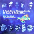 B REAL  , BUSTA RHYMES, COOLIO, LL COOL J & METHOD MAN : HIT 'EM HIGH (THE MONSTAR' ANTHEM)