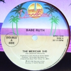 BABE RUTH  / CHAKA KHAN & RUFUS : THE MEXICAN  / DO YOU LOVE WHAT YOU FEEL (REMIX)