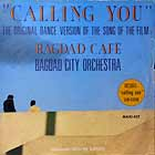 BAGDAD CITY ORCHESTRA : CALLING YOU  (DANCE VERSION)