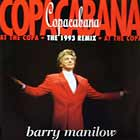 BARRY MANILOW : COPACABANA  (THE 1993 REMIX)