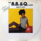 B.B. & Q. BAND : KEEP IT HOT  / ON THE BEAT
