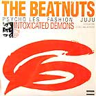 BEATNUTS : INTOXICATED DEMONS  THE EP
