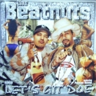 BEATNUTS  ft. FATMAN SCOOP : LET'S GIT DOE