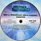 BED & BREAKFAST  , MOLA ADEBISI, SQEEZER : GET IT RIGHT