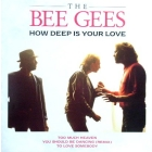BEE GEES : HOW DEEP IS YOUR LOVE