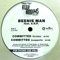 BEENIE MAN  ft. A.R.O. / FIONA : COMMITTED  / DRIVE ME CRAZY