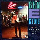 BEN E KING : STAND BY ME