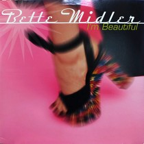 BETTE MIDLER : I'M BEAUTIFUL