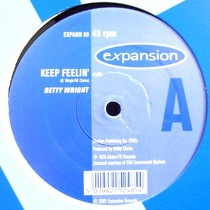 BETTY WRIGHT  / FREEDOM : KEEP FEELIN'  / GET UP AND DANCE