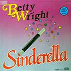 BETTY WRIGHT : SINDERELLA