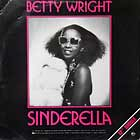 BETTY WRIGHT : SINDERELLA  (A SPECIAL REMIXED VERSION)