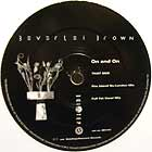 BEVERLEI BROWN : ON AND ON