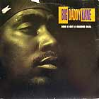 BIG DADDY KANE : HOW U GET A RECORD DEAL  / HERE COMES KANE, SCOOB AND SCRAP