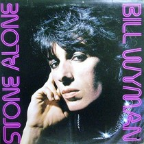 BILL WYMAN : STONE ALONE