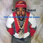 BIZ MARKIE : THIS IS SOMETHING FOR THE RADIO