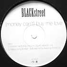 BLACKSTREET : (MONEY CAN'T) BUY ME LOVE  / HAPPY SONG (TONITE) FULL CREW REMIX