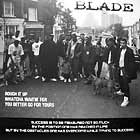BLADE : ROUGH IT UP