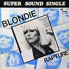 BLONDIE : RAPTURE