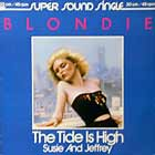 BLONDIE : THE TIDE IS HIGH