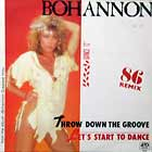 BOHANNON : THROW DOWN THE GROOVE  / LET'S START TO DANCE