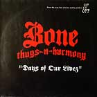 BONE THUGS-N-HARMONY : DAYS OF OUR LIVEZ