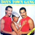 BOYS TOWN GANG : JUST CAN'T HELP BELIEVING