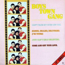 BOYS TOWN GANG : CAN'T TAKE MY EYES OFF YOU
