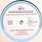 BOYS TOWN GANG : CAN'T TAKE MY EYES OFF YOU  (A SPECIAL REMIXED DISCO VERSION)
