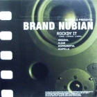 BRAND NUBIAN  / D.I.T.C. : ROCKIN' IT  / SPEND IT