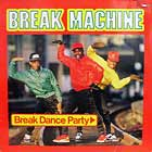 BREAK MACHINE : BREAK DANCE PARTY