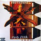 BROTHERHOOD : PUNK FUNK