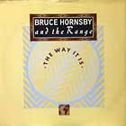 BRUCE HORNSBY & THE RANGE : THE WAY IT IS