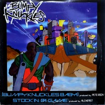 BUMPY KNUCKLES  ft. PETE ROCK : BUMPY KNUCKLES BABY