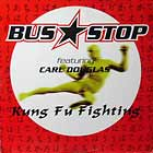 BUS STOP  ft. CARL DOUGLAS : KUNG FU FIGHTING
