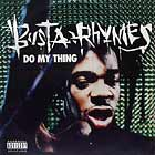 BUSTA RHYMES : DO MY THING