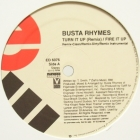 BUSTA RHYMES : TURN IT UP  (REMIX)