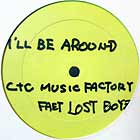 C+C MUSIC FACTORY  ft. LOST BOYZ : I'LL ALWAYS BE AROUND