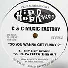 C+C MUSIC FACTORY  / MONICA : DO YOU WANNA GET FUNKY  / DON'T TAKE ...