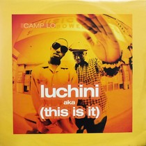 CAMP LO : LUCHINI AKA (THIS IS IT)
