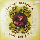 CAPTAIN HOLLYWOOD : LOVE AND PAIN