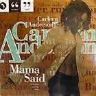 CARLEEN ANDERSON : MAMA SAID  (KENNY DOPE & K-KLASS MIXES)