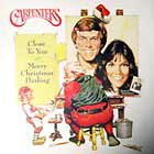 CARPENTERS : MERRY CHRISTMAS DARLING  / (THEY LONG TO BE) CLOSE TO YOU